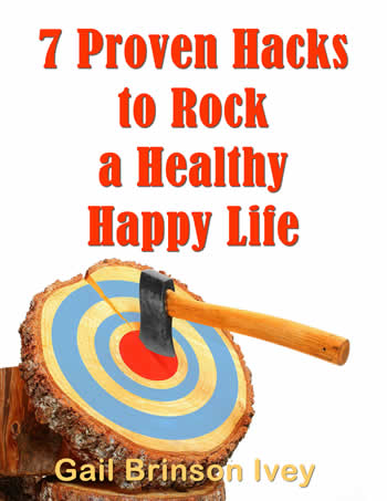 7 Proven Hacks to Rock a Healthy Happy Life